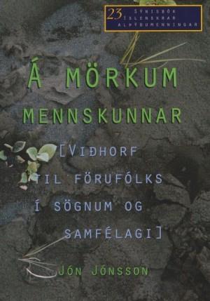 Á mörkum mennskunnar - Viðhorf til förufólks í sögnum og samfélagi