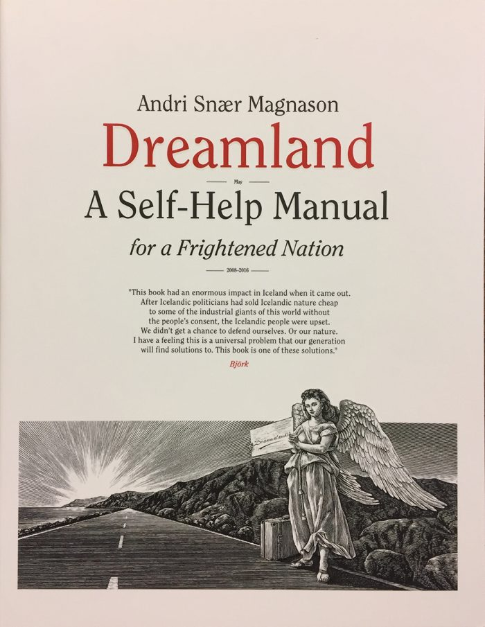 Dreamland - a Self-Help Manual for a Frightened Nation