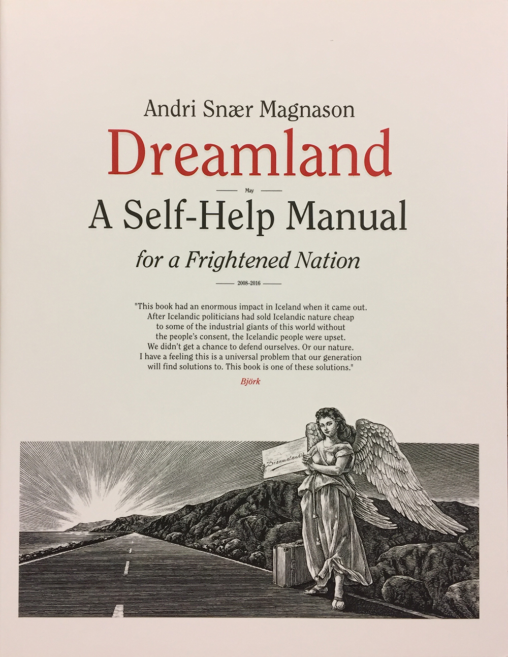 Dreamland – A Self-Help Manual for a Frightened Nation