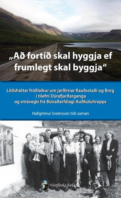 Að fortíð skal hyggja ef frumlegt skal byggja