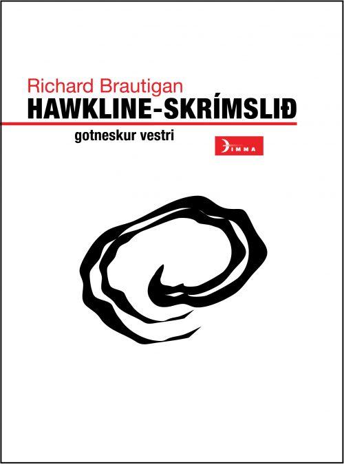 Hawkline-skrímslið: gotneskur vestri