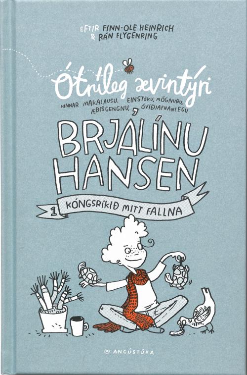 Ótrúleg ævintýri Brjálínu Hansen: Kóngsríkið mitt fallna