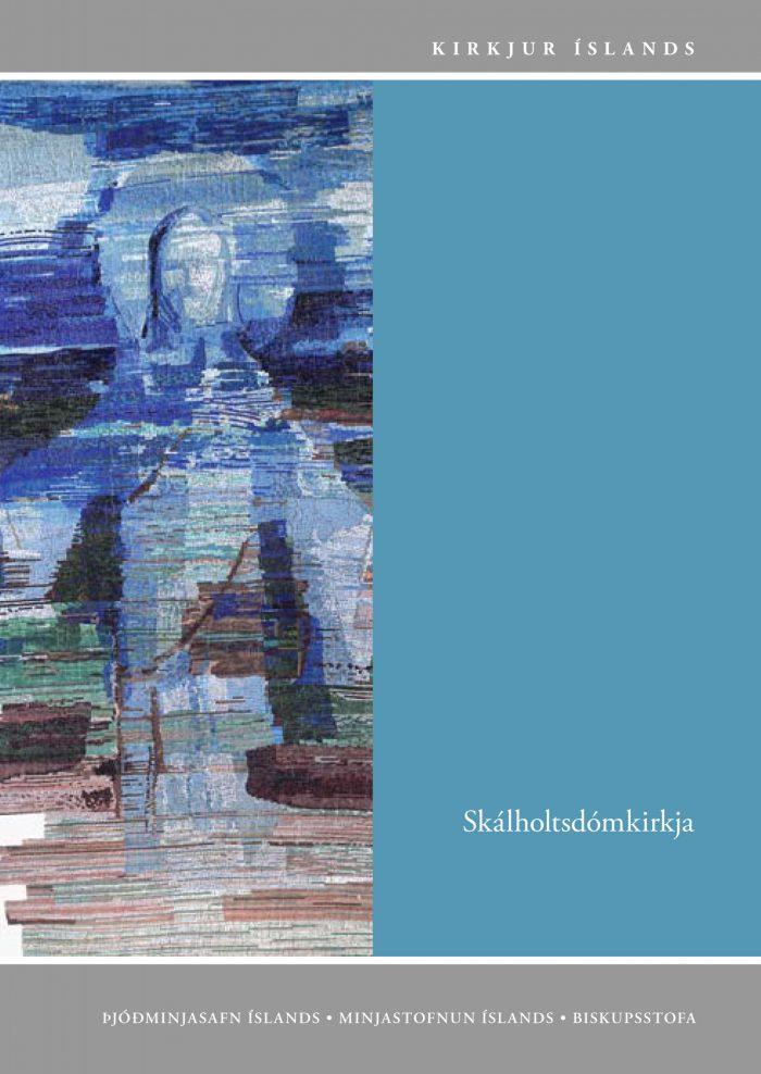 Kirkjur Íslands: 29. bindi - Skálholtsdómkirkja