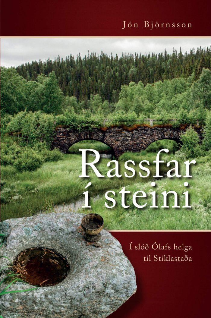 Rassfar í steini - í slóð Ólafs helga til Stiklastaða