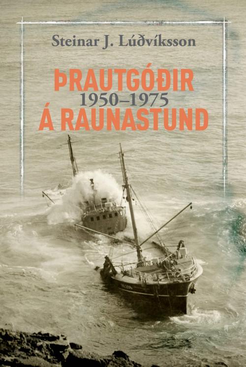Þrautgóðir á raunastund 1950-1975