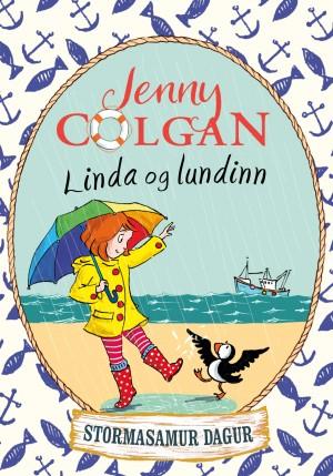 Linda og lundinn: Stormasamur dagur