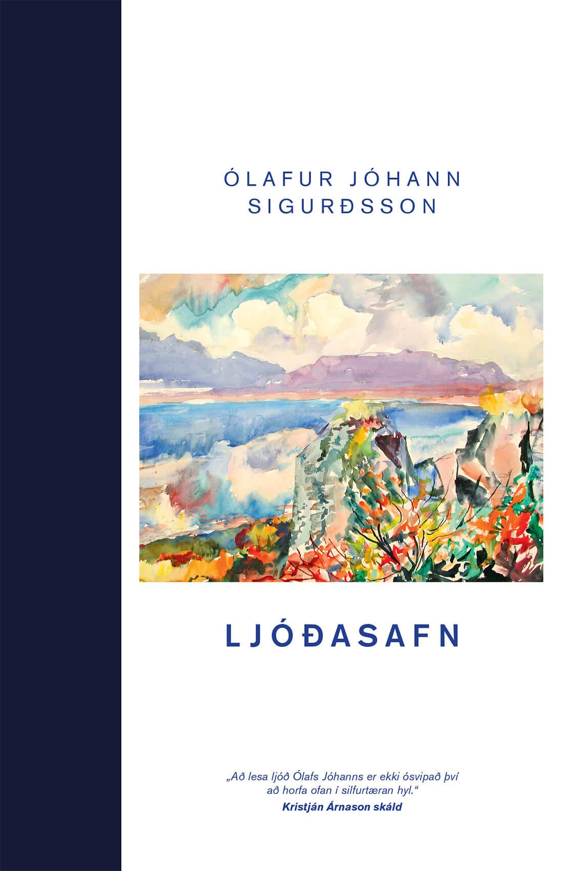 Ljóðasafn - Ólafur Jóhann Sigurðsson