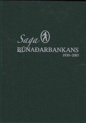Saga Búnaðarbankans 1930-2003