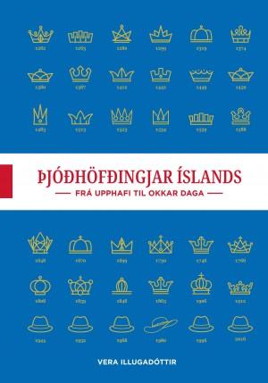 Þjóðhöfðingjar Íslands - frá upphafi til okkar daga