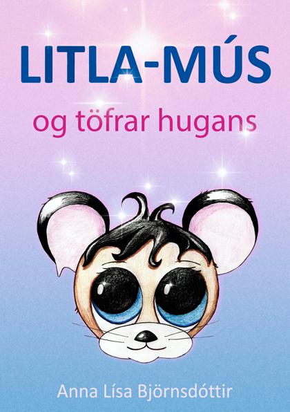 Litla-Mús og töfrar hugans