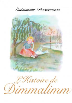 L'Histoire de Dimmalimm