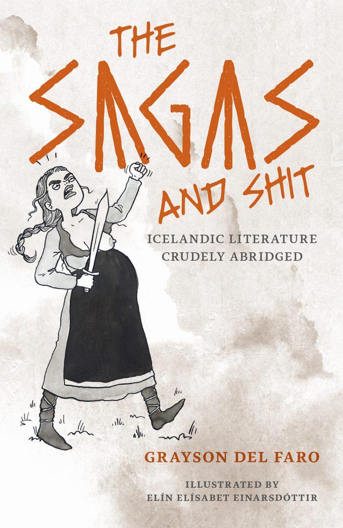 The Sagas and shit