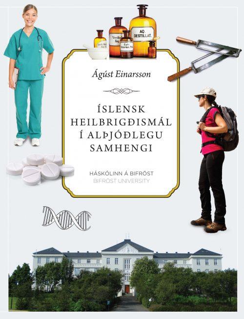 Íslensk heilbrigðismál í alþjóðlegu samhengi
