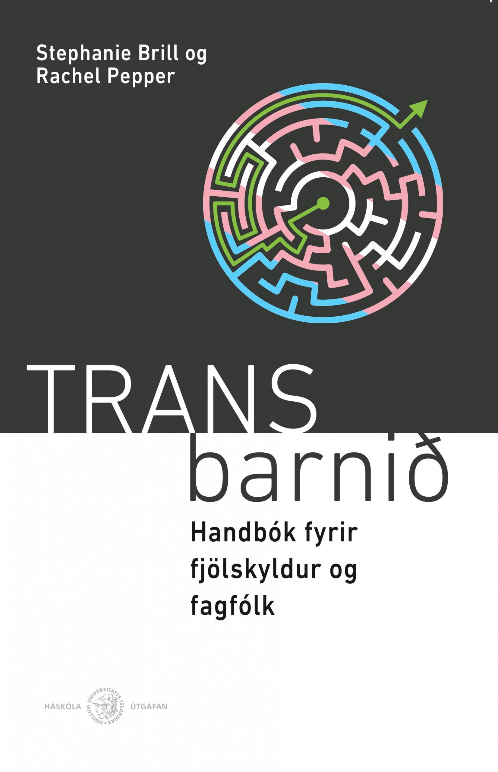 Trans barnið – Handbók fyrir fjölskyldur og fagfólk