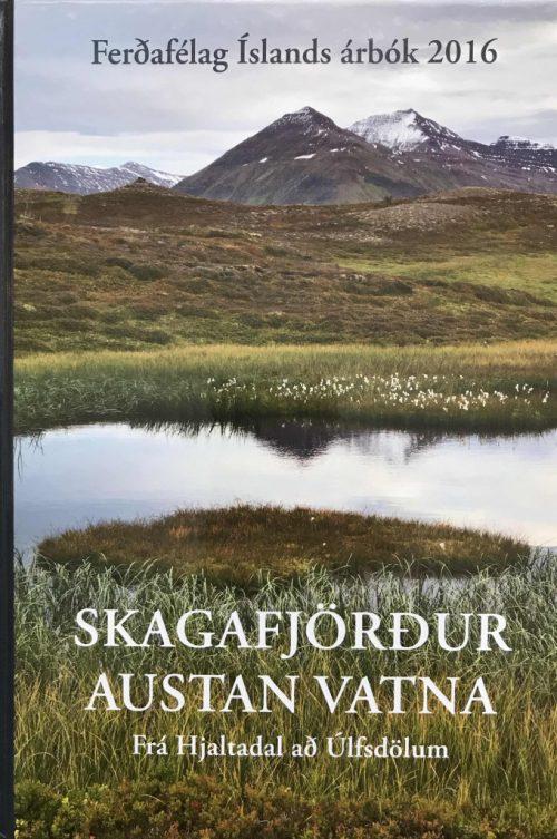 Árbók 2016 - Skagafjörður austan Vatna: Frá Hjaltadal að Úlfsdölum