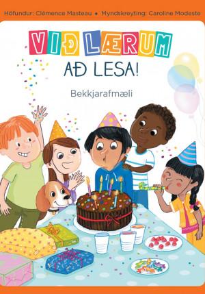 Við lærum að lesa - bekkjarafmæli