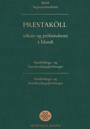 Prestaköll, sóknir og prófastsdæmi á Íslandi I-II
