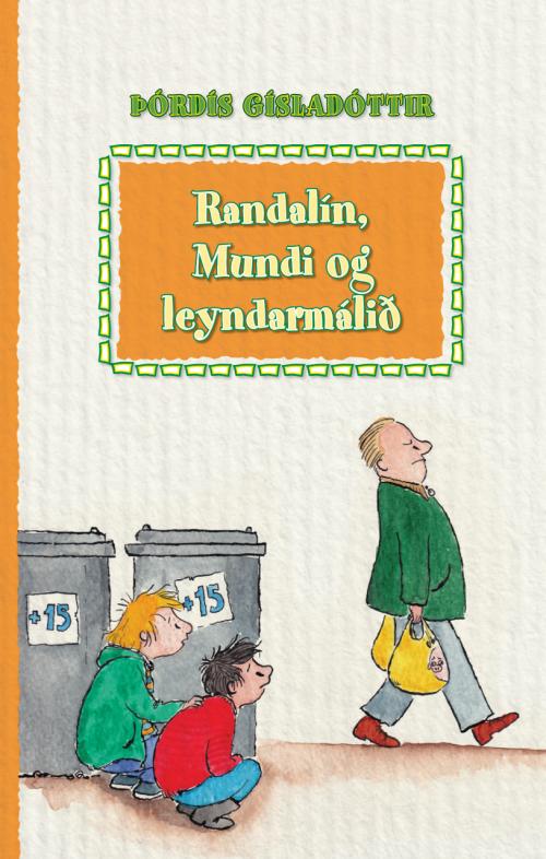 Randalín, Mundi og leyndarmálið