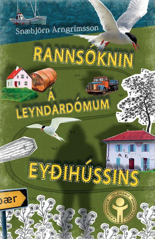 Rannsóknin á leyndardómum Eyðihússins