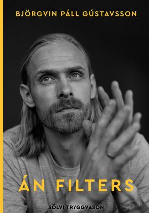 Björgvin Páll Gústavsson - Án filters