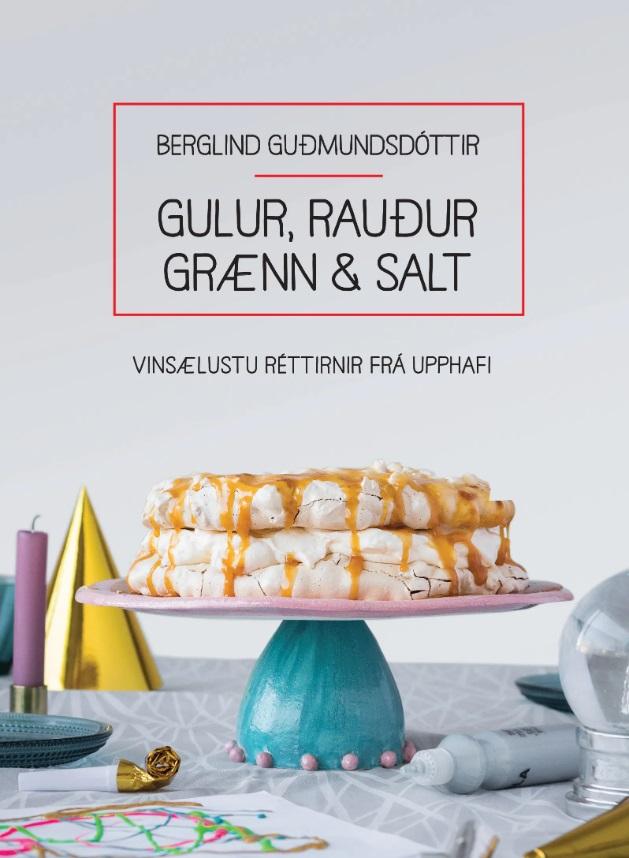 Gulur, rauður, grænn & salt: Vinsælustu réttirnir frá upphafi