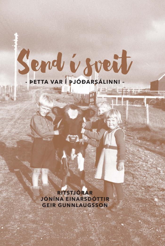 Send í sveit - Þetta var í þjóðarsálinni