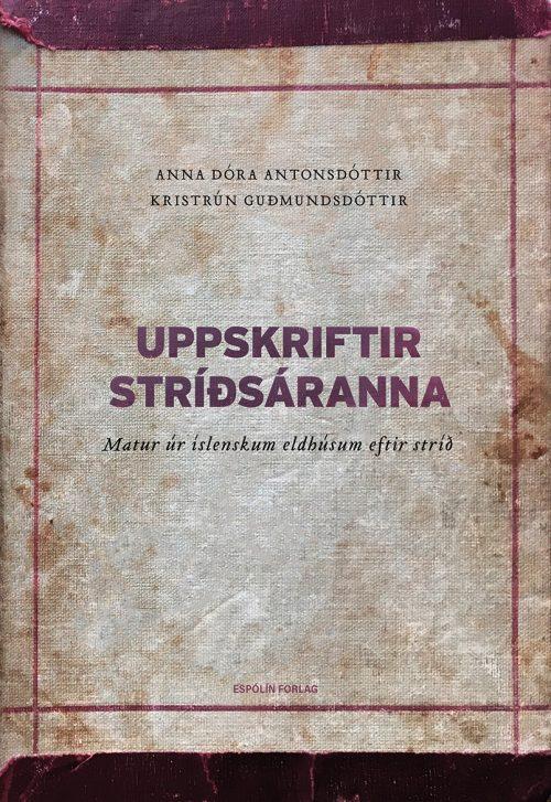 Uppskriftir stríðsáranna: Matur úr íslenskum eldhúsum eftir stríð