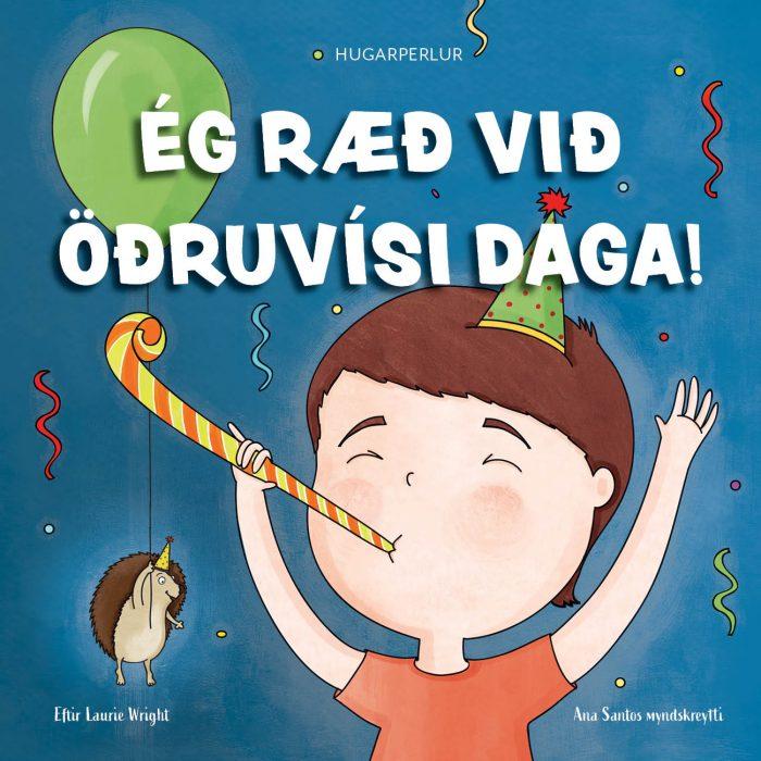 Ég ræð við öðruvísi daga!