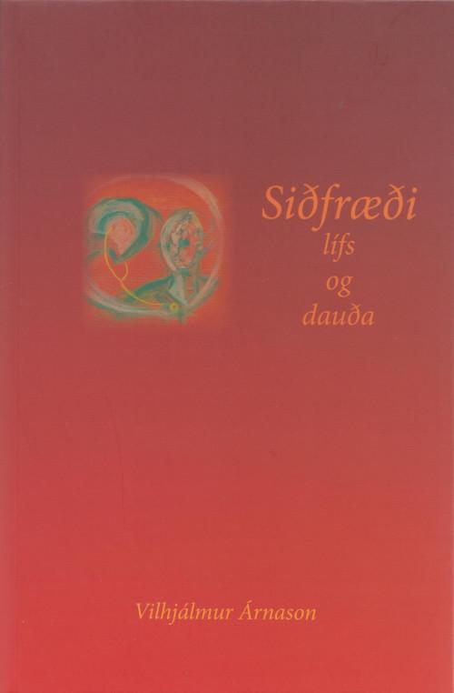 Siðfræði lífs og dauða