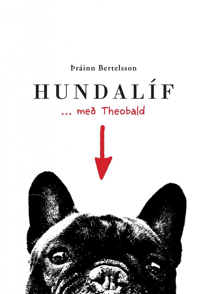 Hundalíf... með Theobald