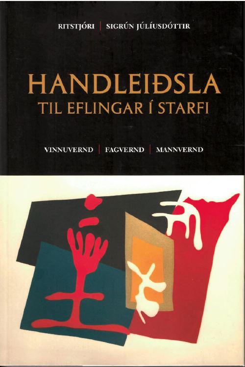 Handleiðsla: til eflingar í starfi