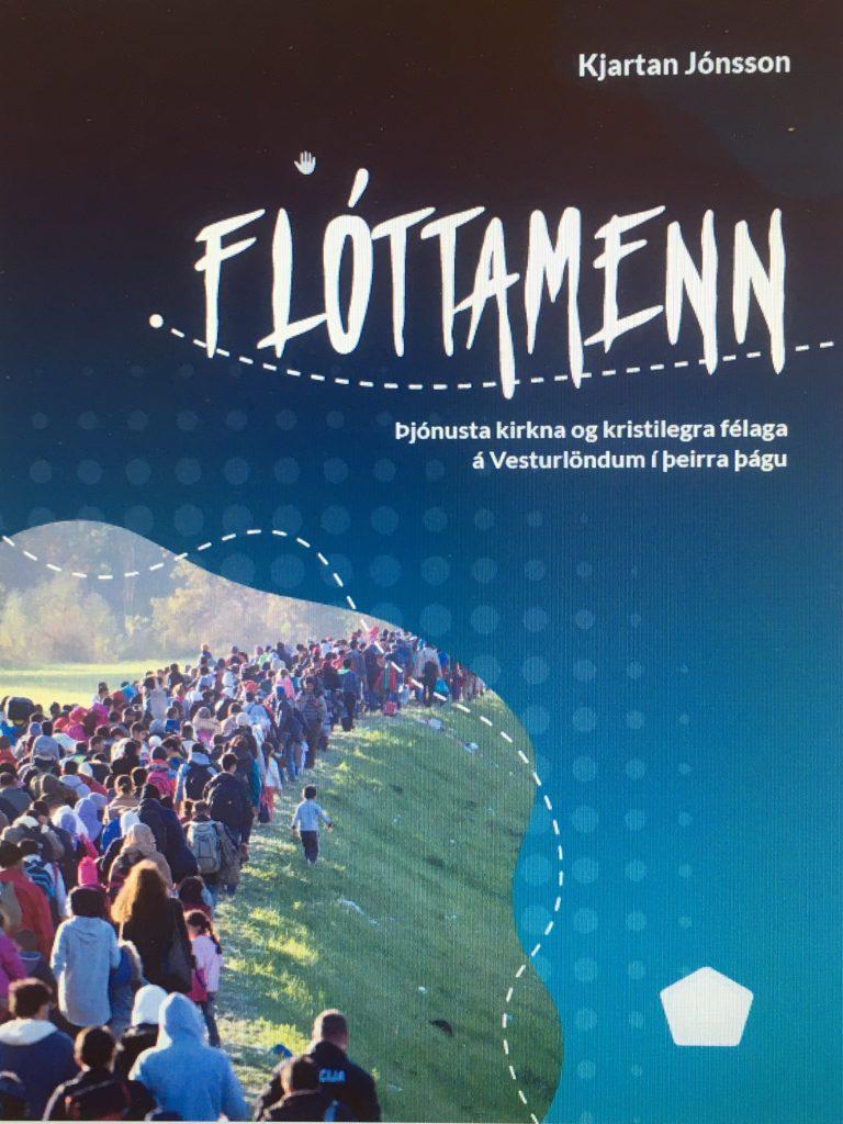 Flóttamenn: Þjónusta kirkna og kristilegra félaga á Vesturlöndum í þeirra þágu