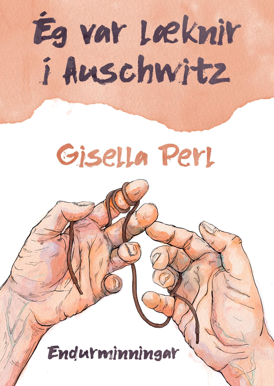 Ég var læknir í Auschwitz