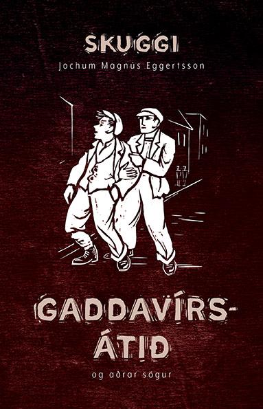Gaddavírsátið og aðrar sögur