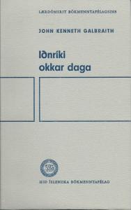 Iðnríki okkar daga